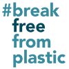 Break Free From Plastic